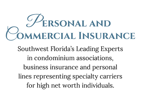 Personal and Commercial Insurance Southwest Florida's Leading Experts